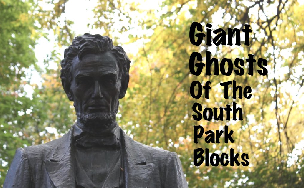 Giant Ghosts of the South Park Blocks!